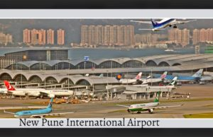 New international airport at Purandar in Pune.