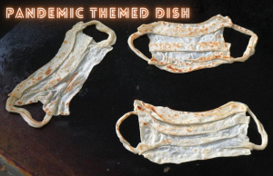 pandemic-themed dishes