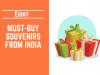 Must-Buy Souvenirs from India